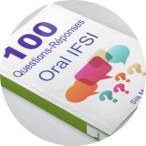 les 100 questions à l'oral infirmier